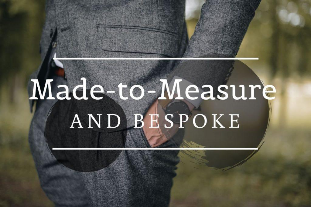 Made-To-Measure Tailoring Versus Bespoke